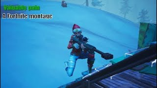 Valuable Pain - Fortnite montage