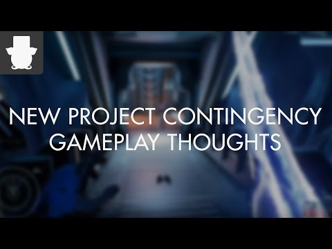New Project Contingency Gameplay Thoughts!