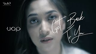 Uap Widya - Get Back To You (Official Music Video)