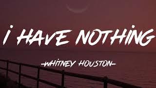 I Have Nothing (Lyrics)