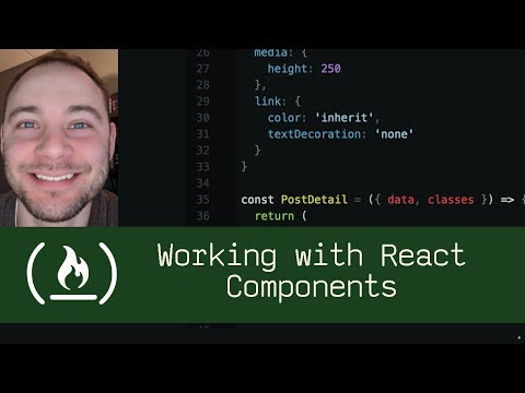 Working with React Components (P5D55) - Live Coding with Jesse
