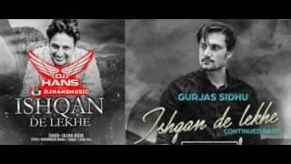 Ishqan De Lekhe  Sajjan Adeeb & Gurjas Sidhu
