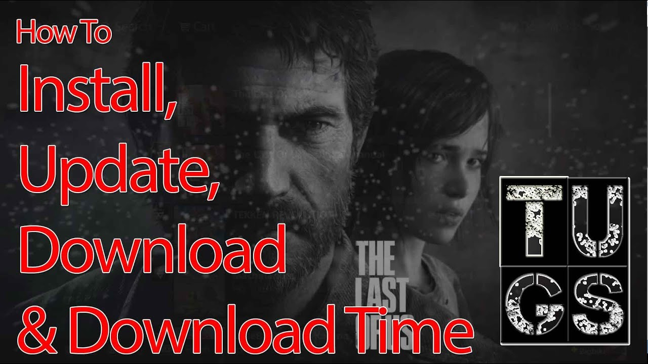 How To Install, Update, Download psn The Last Of Us & Digital Manual