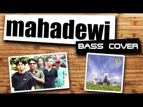 Padi - Mahadewi [Bass Cover]