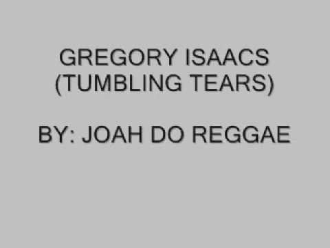 GREGORY ISAACS TUMBLING TEARS