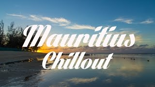 Relax Now: MAURITIUS Chillout and Lounge Mix Del Mar