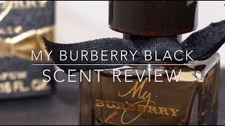 My Burberry Black   Scent Review