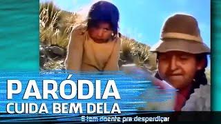 Baixar PARÓDIA CUIDA BEM DELA ♫    Não Famoso #ReiDasParódias