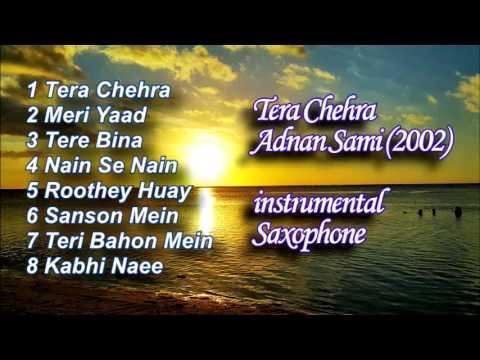 Tera Chehra - Adnan Sami (Instrumental)