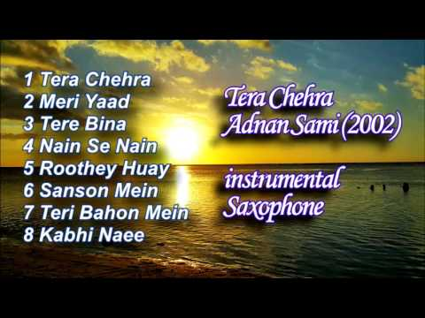 Tera Chehra  Adnan Sami Instrumental