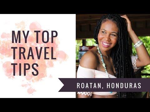 Roatan, Honduras: Travel TIps