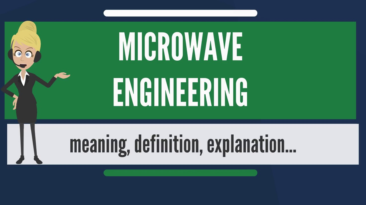 What Is Microwave Engineering Does Mean Electronic Waves Transmission Line Circuit Design Meaning