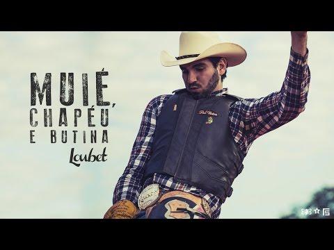 Loubet - Muié, Chapéu e Butina | Clipe Oficial