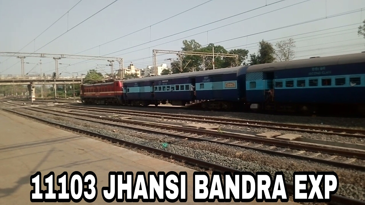 11103 JHANSI BANDRA EXPRESS DEPARTING FROM DAHOD