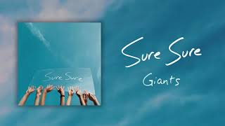 Sure Sure - Giants