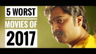 5 Worst Tamil Movies in 2017