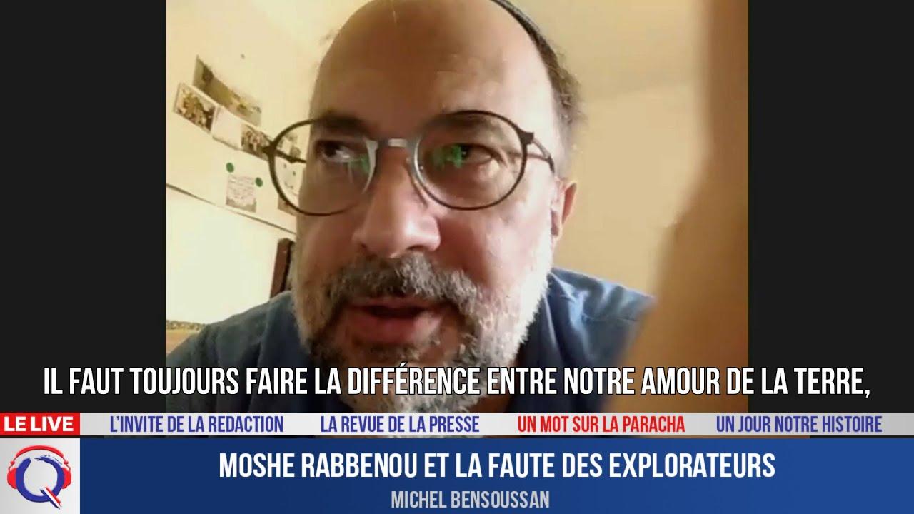 Moshe rabbenou et la faute des explorateurs - Le mot de la Paracha du 16 juillet 2021