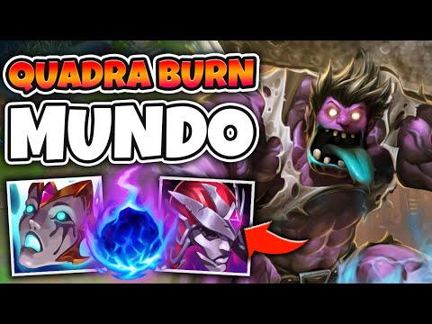 DR. MUNDO WITH 4 BURNS WILL DRAIN YOUR HEALTH IN SECONDS - League of Legends