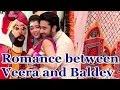 Romance between Veera and Baldev in Veera