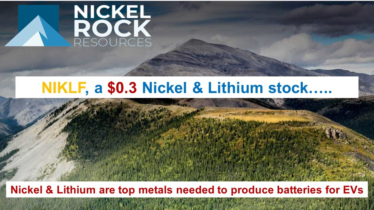 NIKLF - cheapest stock ($.3) in the nickel and lithium supply space. $NIKLF; Nickel Rock Resources.