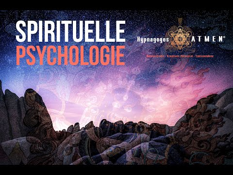 Spirituelle Psychologie | Prozessarbeit & Hypnagoges Atmen