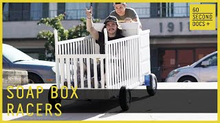 Dads Who Race Soap Boxes // 60 Second Docs+