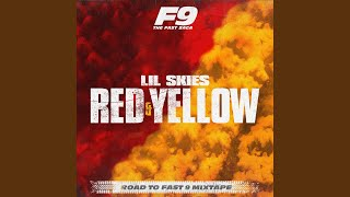 Red & Yellow (From Road To Fast 9 Mixtape)