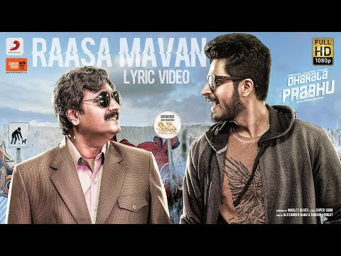 Dharala Prabhu - Raasa Mavan Lyrical video Song | Harish Kalyan, Tanya Hope