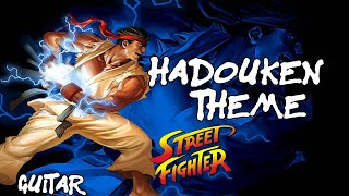 Street Fighter II Victory - Hadouken Theme Song -Guitar Cover