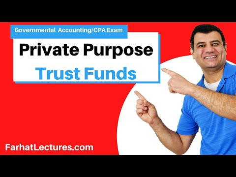 Private Purpose Trust Funds Governmental Accounting CPA exam