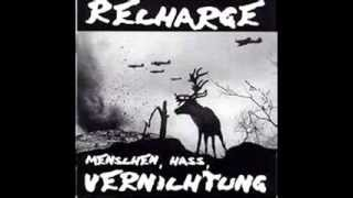RECHARGE  - Menschen, Hass, Vernichtung (FULL ALBUM)