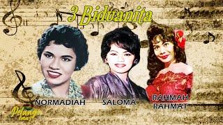 3 Biduanita - SALOMA | NORMADIAH | RAHMAH RAHMAT | KOLEKSI LAGU FILEM MELAYU KLASIK