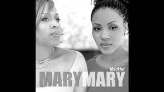Mary Mary - One Minute