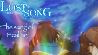 "「LOST SONG ~ Insert song: ""The song of Healing"" ~ Rin's Ver.」"