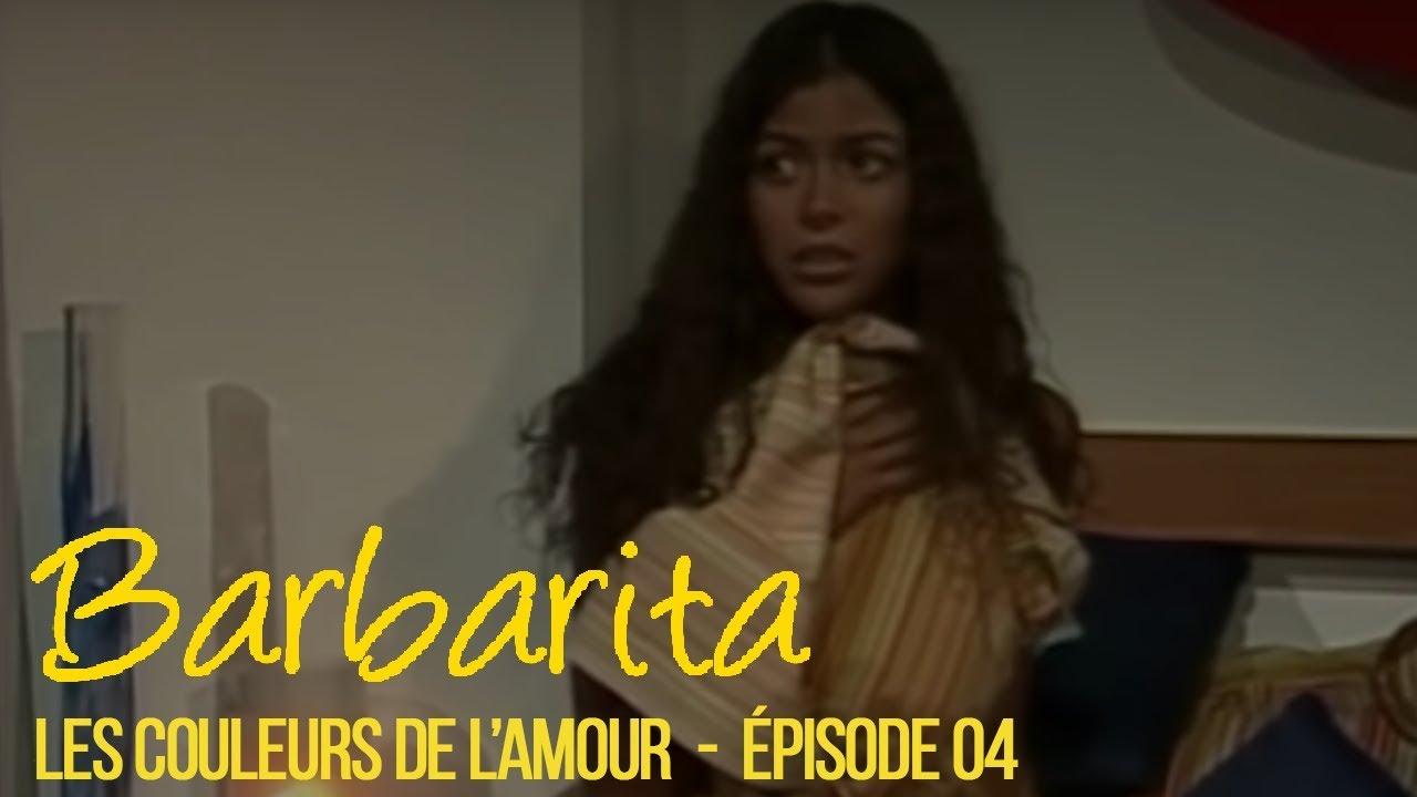 Download BARBARITA, les couleurs de l'amour - EP 4 -  Complet en français