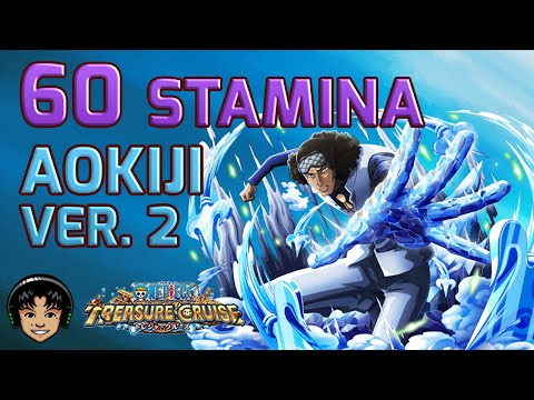 Walkthrough For Aokiji 60 Stamina - Sengoku & Mihawk [One Piece Treasure Cruise]