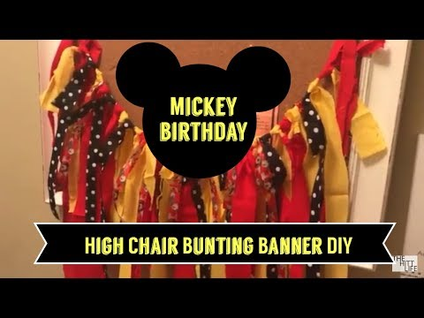 Mickey Birthday Projects || High Chair Bunting Banner