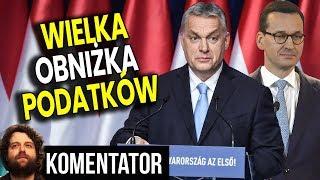 Masowa Obniżka Podatków na Węgrzech, a Sytuacja w Polsce - Analiza Komentator Pieniądze Ekonomia PL