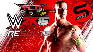 WWE2K15   TLC Results By xSensa
