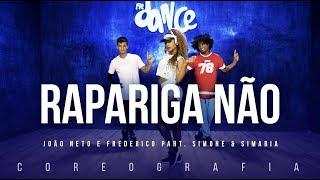 Rapariga Não - João Neto e Frederico part. Simone & Simaria | FitDance TV (Coreografia) Dance Video