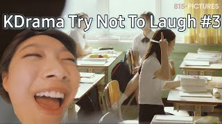 Kdrama try not to laugh / Kdrama funny moments #3