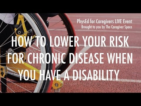 How to Lower Your Risk for Chronic Disease When You Have a Disability