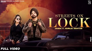 Streets On Lock | Jassa ft. Gurlej akhtar | Rick-Hrt | Harry Chahal | Latest Punjabi Songs 2021