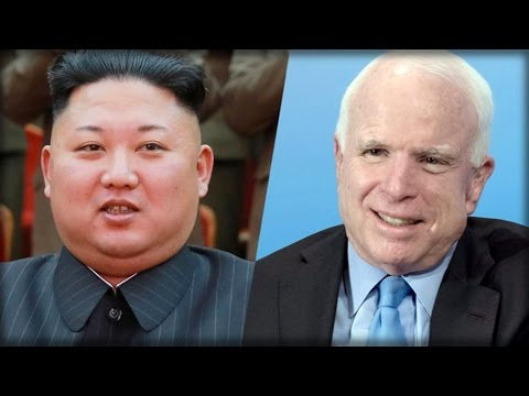 SO STUPID! WHAT JOHN MCCAIN JUST CALLED KIM JONG-UN JUST PUT EVERY AMERICAN'S LIFE IN GRAVE DANGER!