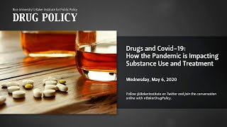 May 06, 2020 the baker institute's drug policy experts katharine neill harris and william martin discuss how covid-19 pandemic is likely to impact u...