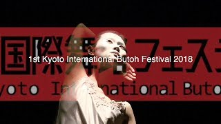 Gambar cover 1st Kyoto International Butoh Festival Promo 2018