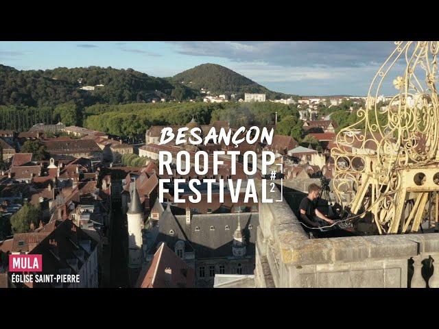 Mula - Live @ Besançon rooftop Festival 2020