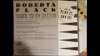 Watch Roberta Flack Shock To My System video