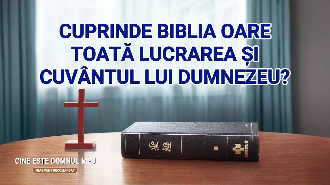 """""""Cine este Domnul meu"""" Segment 2 - Cuprinde Biblia oare toată lucrarea și cuvântul lui Dumnezeu?"""