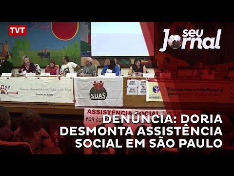 Denúncia: Doria desmonta assistência social em São Paulo